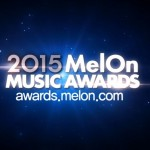 2015 MelOn Music Awards(2015MMA)の選出方法など