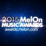 2015 MelOn Music Awards(2015MMA)の選出方法など
